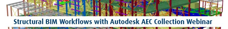 Structural BIM Workflows with Autodesk AEC Collection Webinar