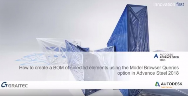 How to create a BOM of selected elements using the model browser Queries option in Advance Steel 2018