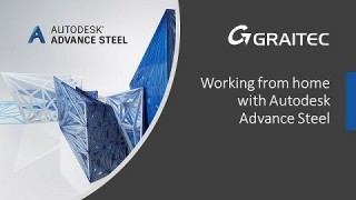 Working from home with Autodesk Advance Steel